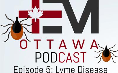 Episode 5: Tick Borne Illness Part 1 – Lyme Disease